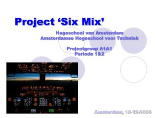 Project  Six Mix