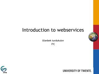Introduction to  webservices