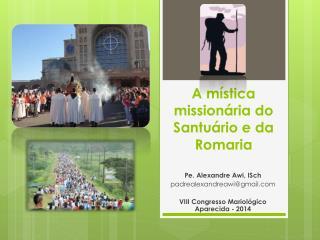 A mística missionária do Santuário e da Romaria