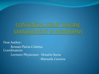 CONGENITAL HEART DISEASE MANAGEMENT IN NEWBORNS