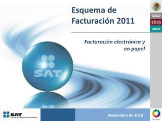 Esquema de Facturaci�n 2011