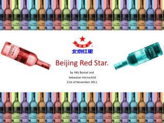 Beijing  Red  Star. by Nils Boesel  and  Sebastian Hornschild  21st  of  November 2011