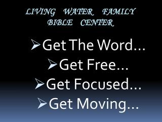 Living    Water     Family Bible    Center