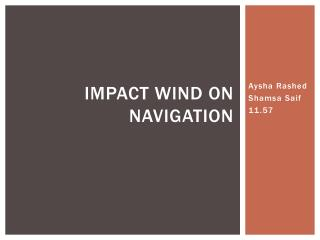 Impact wind on navigation