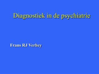 Diagnostiek in de psychiatrie