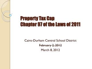 Property Tax Cap Chapter 97 of the Laws of 2011