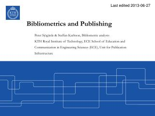 Bibliometrics  and Publishing