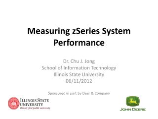 Measuring  zSeries  System Performance