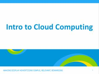 Intro to Cloud Computing