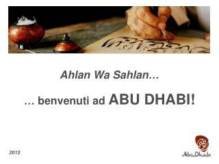…  benvenuti ad  ABU DHABI!