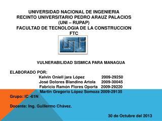 VULNERABILIDAD SISMICA PARA MANAGUA ELABORADO POR: