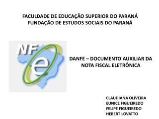 FACULDADE DE EDUCA��O SUPERIOR DO PARAN� FUNDA��O DE ESTUDOS SOCIAIS DO PARAN�