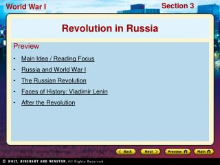 Preview Main Idea / Reading Focus Russia and World War I The Russian Revolution
