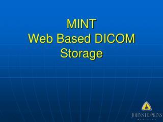 MINT Web Based DICOM Storage