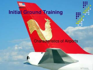 Initial Ground Training