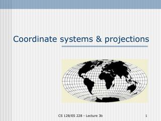 Coordinate systems & projections