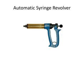 Automatic Syringe Revolver