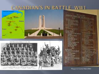 Canadian's in Battle- WW1
