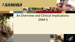 An Overview and Clinical Implications: DSM-5