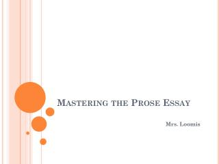 Mastering the Prose Essay