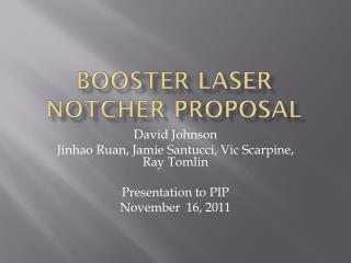 Booster Laser Notcher Proposal