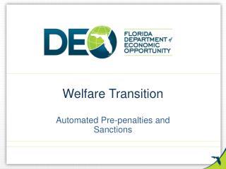 Welfare Transition