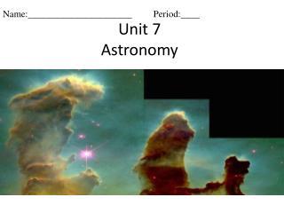 Unit 7 Astronomy