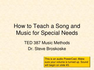 How to Teach a Song and Music for Special Needs