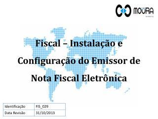 Fiscal – Instalação e Configuração do Emissor de Nota Fiscal Eletrônica