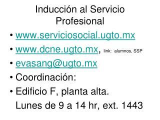 Inducción al Servicio Profesional