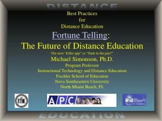 Best Practices for Distance Education Fortune Telling :  The Future of Distance Education