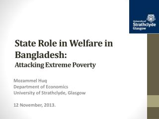 State Role in Welfare in Bangladesh: Attacking Extreme Poverty