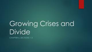 Growing Crises and Divide