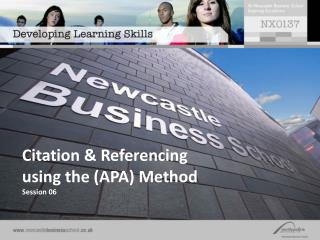 Citation & Referencing  using the (APA) Method Session 06