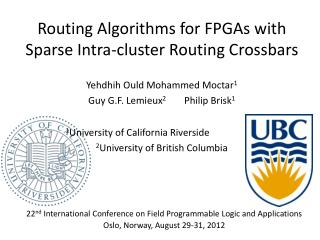 Routing Algorithms for FPGAs with Sparse Intra-cluster Routing Crossbars
