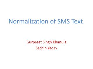 Normalization of SMS Text