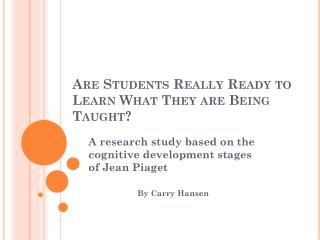 Are Students Really Ready to Learn What They are Being Taught?
