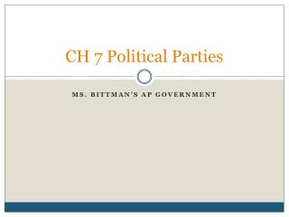 CH 7 Political Parties