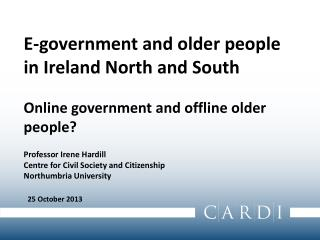 E-government and older people in Ireland North  and South