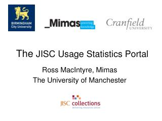 The  JISC Usage Statistics Portal