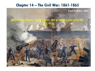 Chapter 14 � The Civil War: 1861-1865