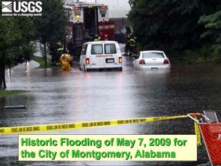 Historic Flooding of May 7, 2009 for the City of Montgomery, Alabama