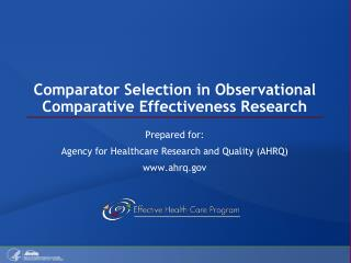 Comparator Selection in Observational Comparative Effectiveness Research