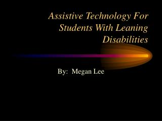 Assistive Technology For Students With Leaning Disabilities