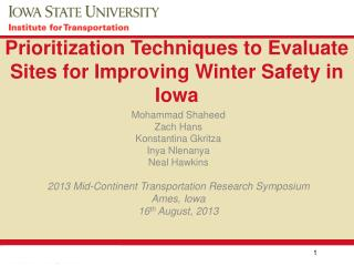Prioritization Techniques to Evaluate Sites for Improving Winter Safety in Iowa