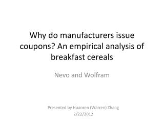 Why do manufacturers issue coupons? An empirical analysis of breakfast cereals