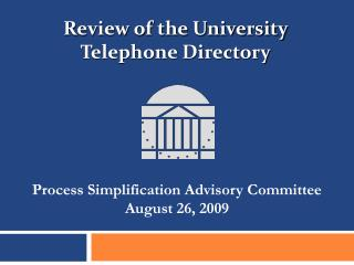 Process Simplification Advisory Committee August 26, 2009