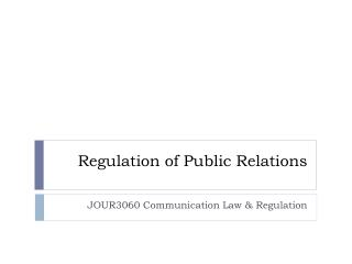 Regulation of Public Relations