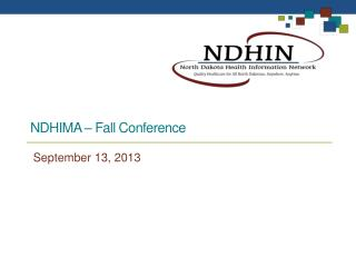 NDHIMA – Fall Conference