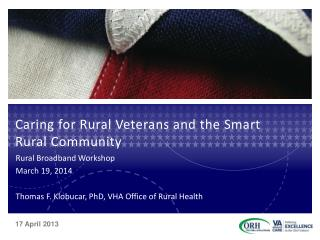 Caring for Rural Veterans and the Smart Rural Community